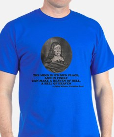 Milton Heaven Of Hell Paradise Lost Quote T-Shirt