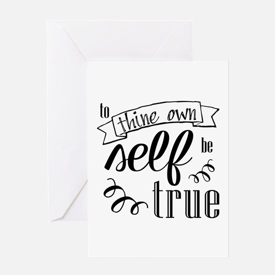 To Thing Own Self Be True Greeting Cards