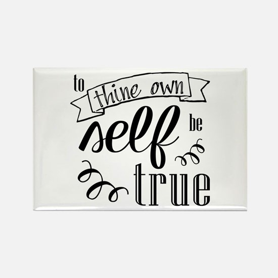 To Thing Own Self Be True Magnets