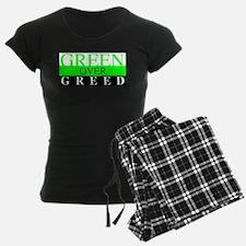 Green Over Greed Pajamas