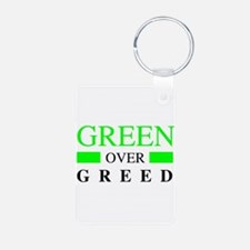 Green over Greed Keychains