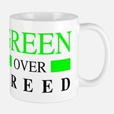 Green over Greed Mugs