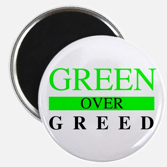Green over Greed Magnets