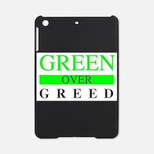 Green over Greed iPad Mini Case