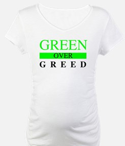 Green over Greed Shirt