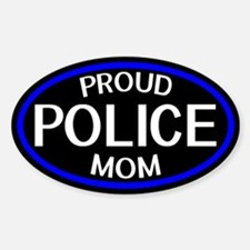 Police: Proud Mom (The Thin Blue Li Sticker (Oval)