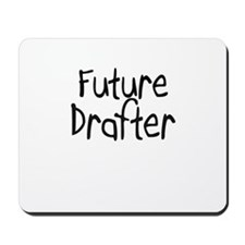 Future Drafter Mousepad