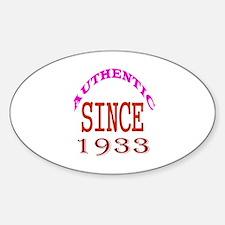 Authentic Since 1933 Birthday Desig Sticker (Oval)