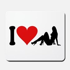 I Love Strippers (design) Mousepad