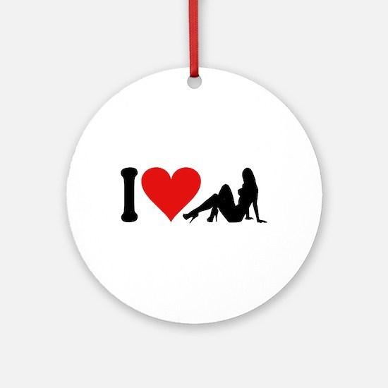I Love Strippers (design) Ornament (Round)