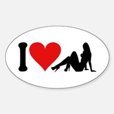 I Love Strippers (design) Oval Decal