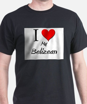 I Love My Belizean T-Shirt