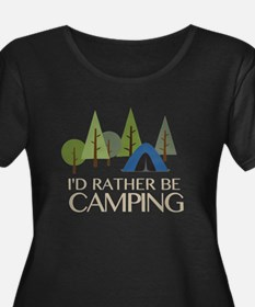 Id Rather be Camping Plus Size T-Shirt