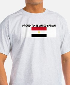PROUD TO BE AN EGYPTIAN T-Shirt