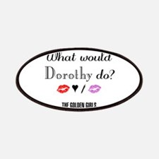 What Would Dorothy Do Patch