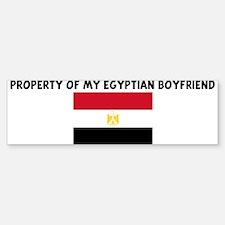 PROPERTY OF MY EGYPTIAN BOYFR Bumper Bumper Bumper Sticker