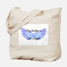 my brother is an angel Tote Bag