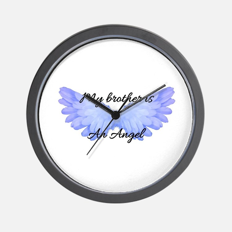 my brother is an angel Wall Clock