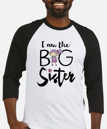 Big Sister, I am the Big Sister Baseball Jersey