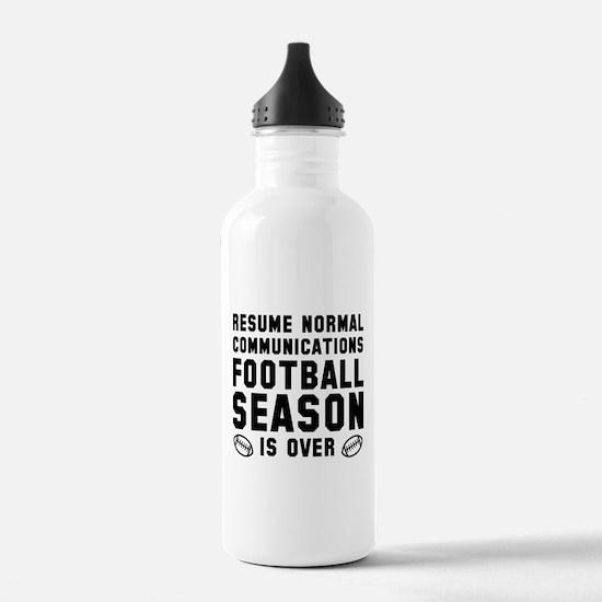 Football Season Is Over Water Bottle