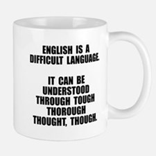 English is a difficult language Mugs