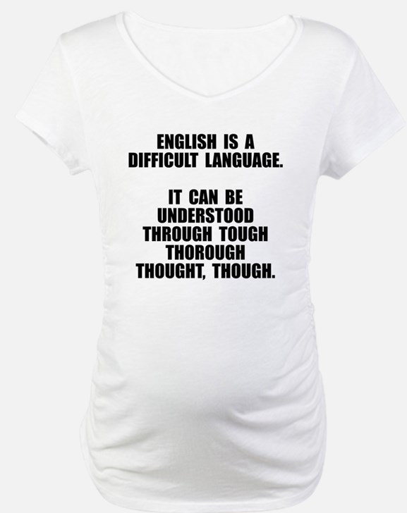 English is a difficult language Shirt