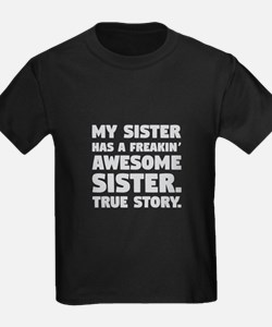 Freakin Awesome Sister T-Shirt