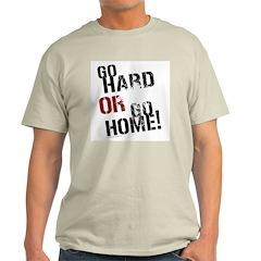 GO HARD Ash Grey T-Shirt