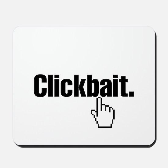 Clickbait. Mousepad