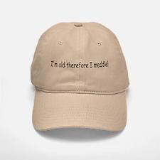 Old Meddle Baseball Baseball Cap