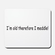 Old Meddle Mousepad