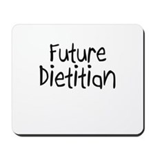 Future Dietitian Mousepad