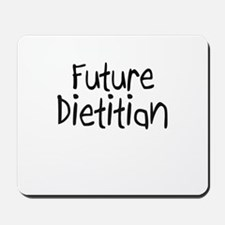 Future Dietitian Mousepad