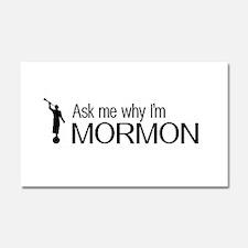 LDS: Ask Me Why I'm Mormon (Black & White) Car Mag