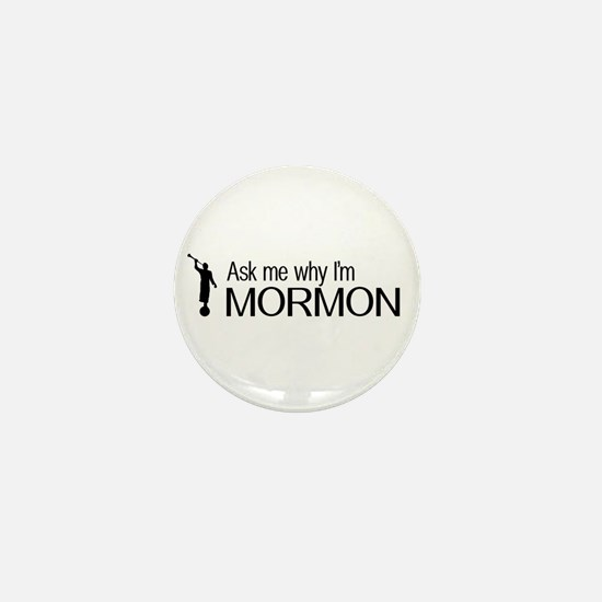 LDS: Ask Me Why I'm Mormon (Black & White) Mini Bu