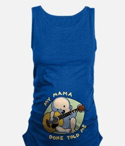 Mama Done Told Me Maternity Tank Top