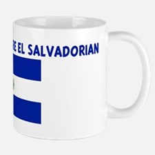 THE CUTEST GIRLS ARE EL SALVA Mug