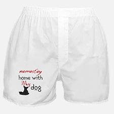 Namast'ay Home With My Dog Boxer Shorts