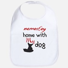 Namast'ay Home With My Dog Bib
