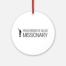 LDS: Proud Missionary Parents (Whit Round Ornament