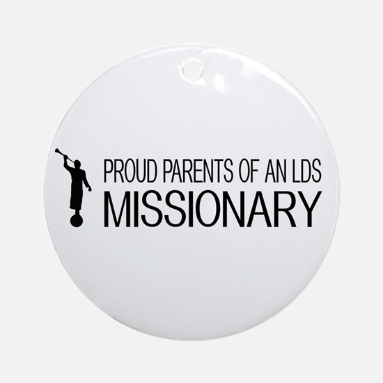 LDS: Proud Missionary Parents (Whit Round Ornament