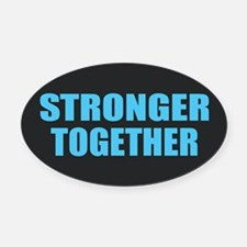 Hillary - Stronger Together Oval Car Magnet