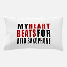 My Heart Beats For Alto Saxophone Pillow Case