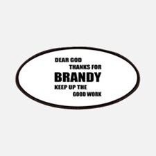 Dear God Thanks For Brandy Patch