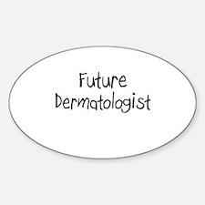Future Dermatologist Oval Decal