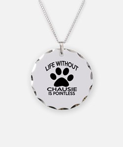 Life Without Chausie Cat Des Necklace