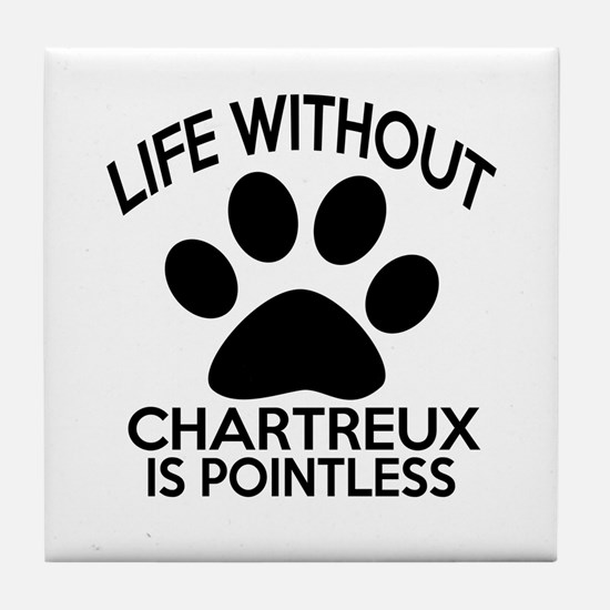 Life Without Chartreux Cat Designs Tile Coaster