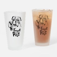 Forget the Past Drinking Glass