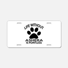 Life Without Ashera Cat Des Aluminum License Plate