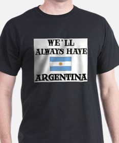 We Will Always Have Argentina Ash Grey T-Shirt
